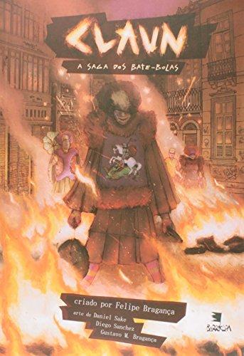 Claun - A saga dos bate-bolas, livro de Felipe Bragança