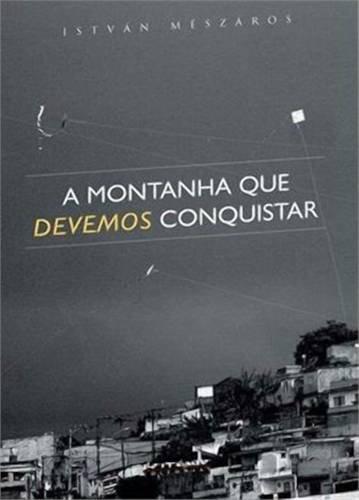 A montanha que devemos conquistar, livro de István Mészáros