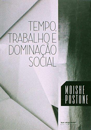 Tempo, trabalho e dominação social, livro de Moishe Postone
