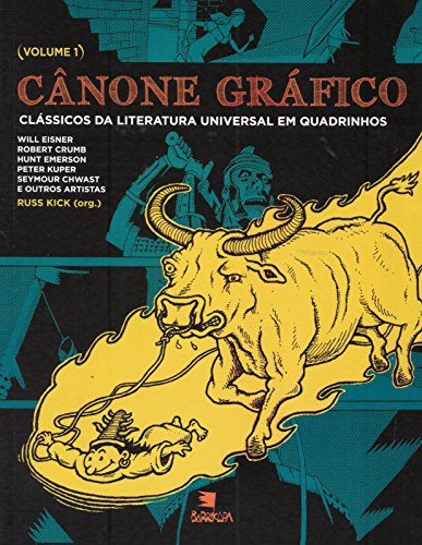 Cânone gráfico I - clássicos da literatura universal em quadrinhos, livro de Russ Kick (org.)