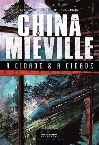 A cidade e a cidade, livro de China Miéville
