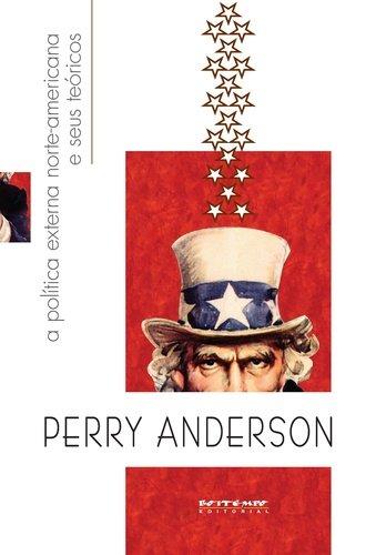 A política externa norte-americana e seus teóricos, livro de Perry Anderson