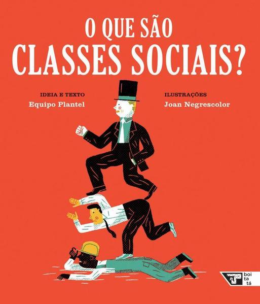 O que são classes sociais?, livro de Equipo Plantel, Joan Negrescolor