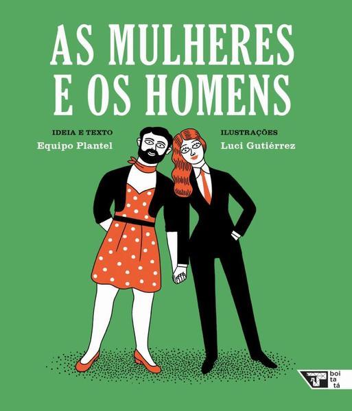 As mulheres e os homens, livro de Equipo Plantel, Luci Gutiérrez