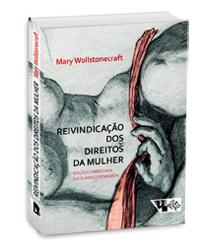 Reivindicação dos direitos da mulher, livro de Mary Wollstonecraft
