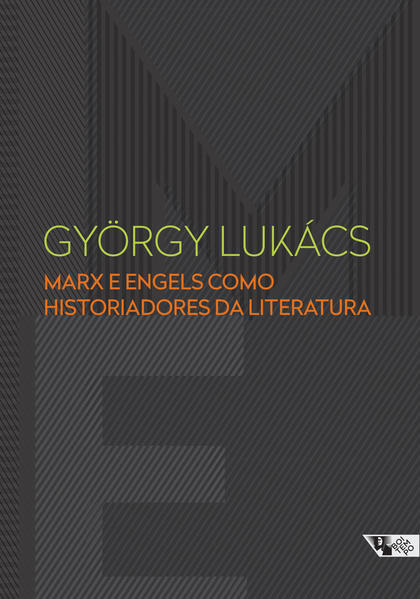 Marx e Engels como historiadores da literatura, livro de György Lukács