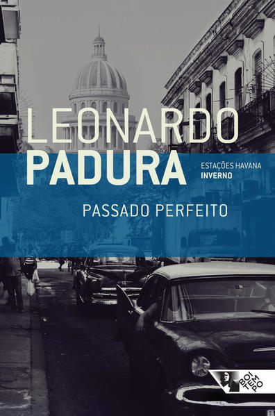 Passado perfeito, livro de Leonardo Padura