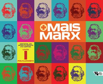 Mais Marx: Material de Apoio À Leitura d O Capital - Livro 1, livro de Vários Autores