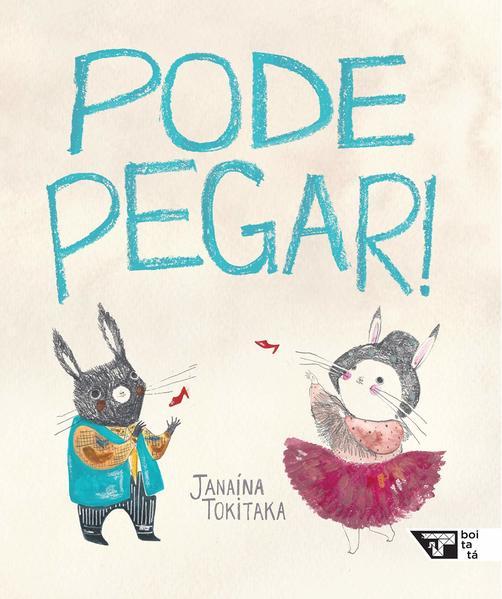 Pode Pegar!, livro de Janaina Tokitaka