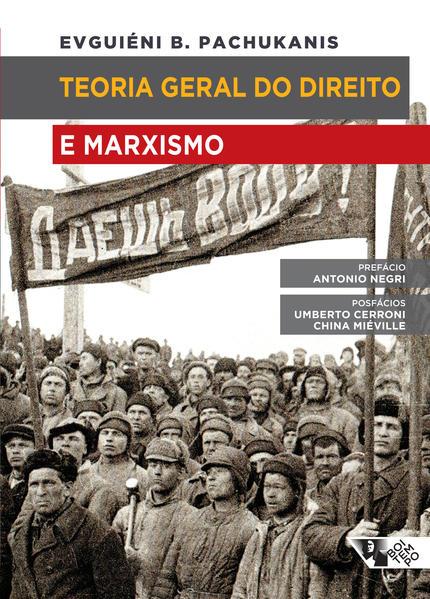 Teoria Geral do Direito e Marxismo, livro de Evguiéni B. Pachukanis