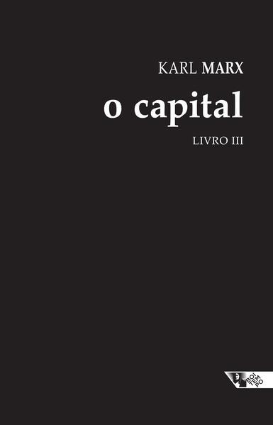 O Capital - Livro III (Capa Dura), livro de Karl Marx