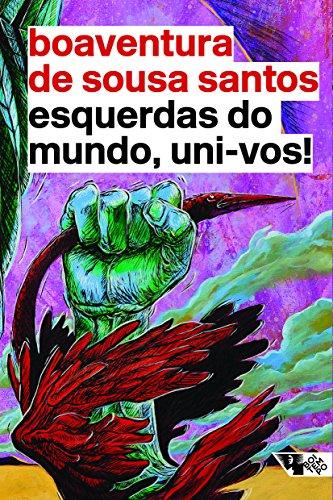 Esquerdas do mundo, uni-vos!, livro de Boaventura de Sousa Santos