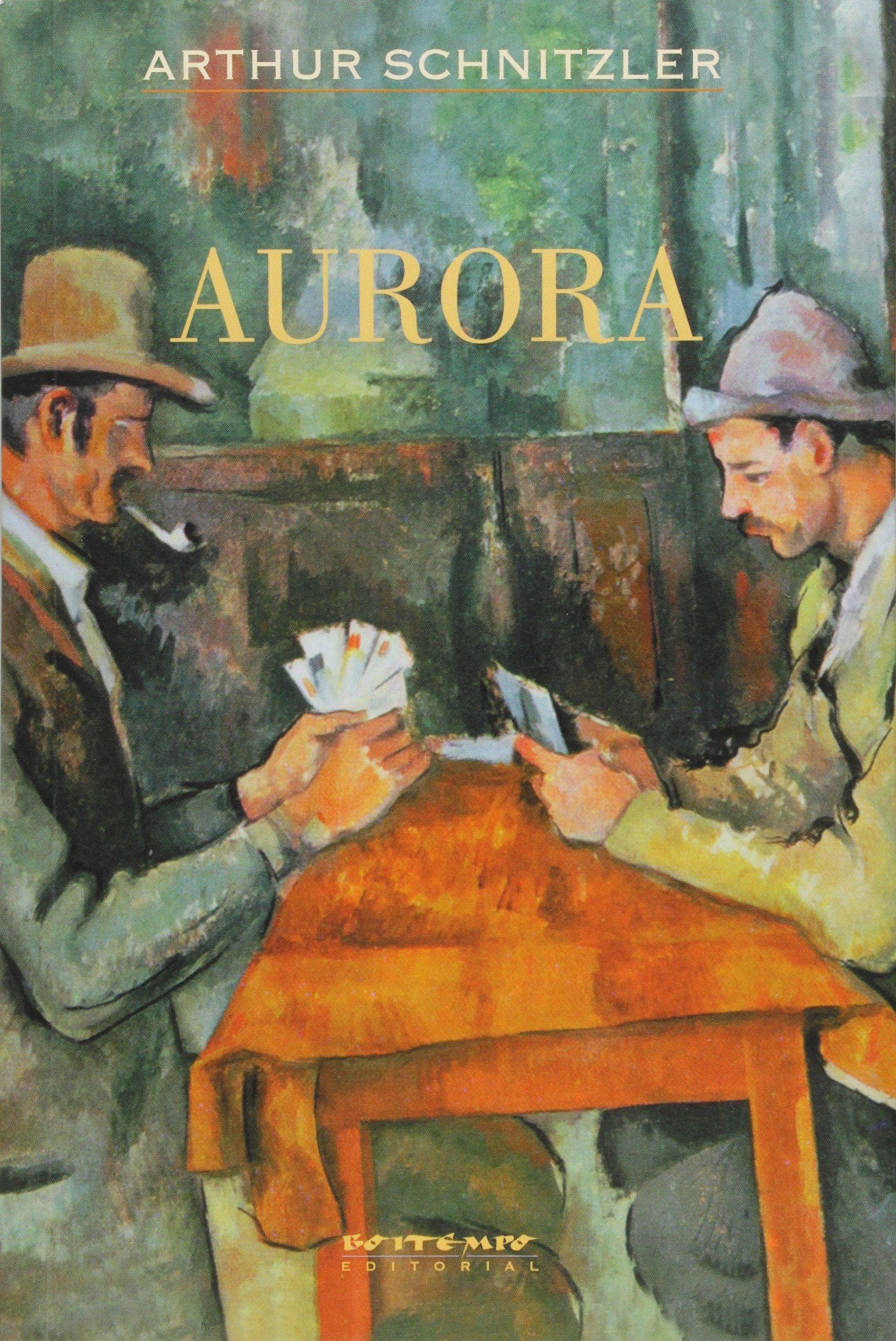 Aurora - 2ª ed., livro de Arthur Schnitzler