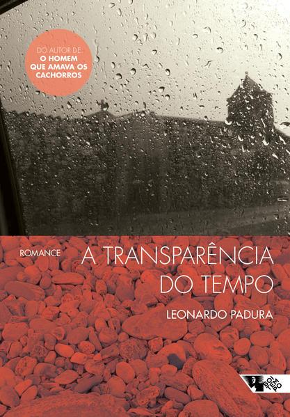 A transparência do tempo, livro de Leonardo Padura