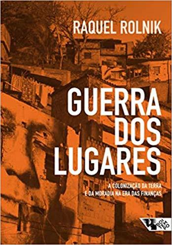 Guerra dos lugares, livro de Raquel Rolnik