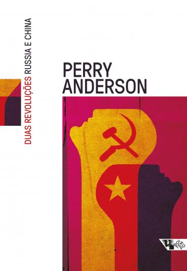 Duas revoluções: Rússia e China, livro de Perry Anderson