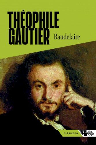 Baudelaire - 2ª Edição, livro de Théophile Gautier