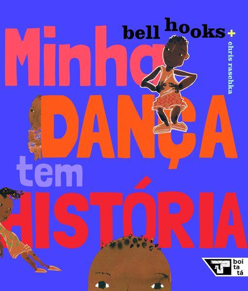 Minha dança tem história, livro de bell hooks
