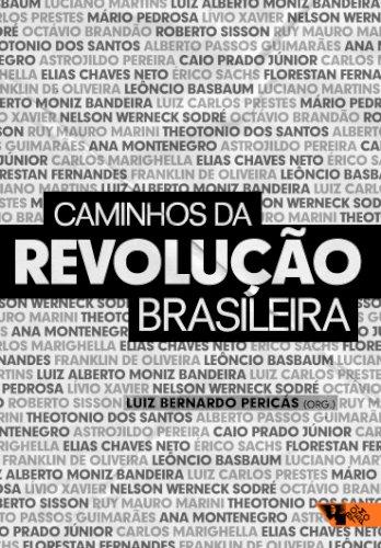 Caminhos da revolução brasileira, livro de Luiz Bernardo Pericás (org.)