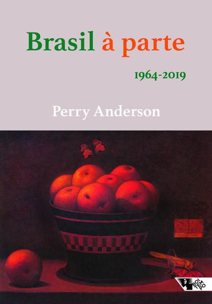 Brasil à parte: 1964-2019, livro de Perry Anderson