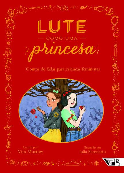 Lute como uma princesa, livro de Vita Murrow