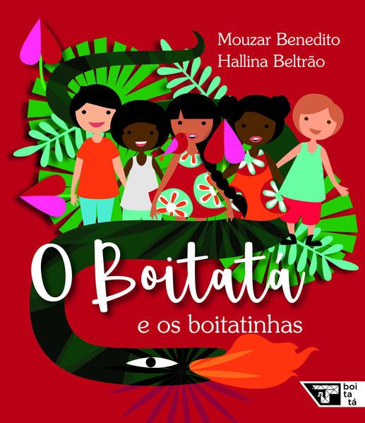 O Boitatá e os boitatinhas, livro de Mouzar Benedito, Hallina Beltrão