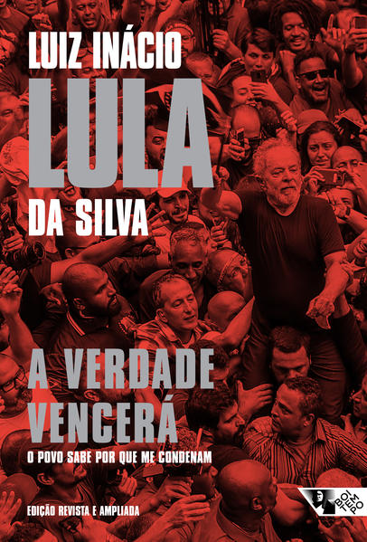 A verdade vencerá: o povo sabe por que me condenam (2ª ed.), livro de Luiz Inácio Lula da Silva