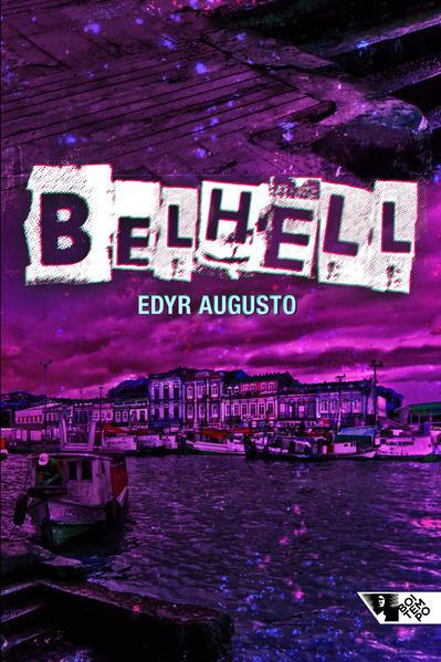 Belhell, livro de Edyr Augusto