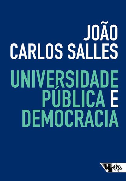 Universidade pública e democracia, livro de João Carlos Salles