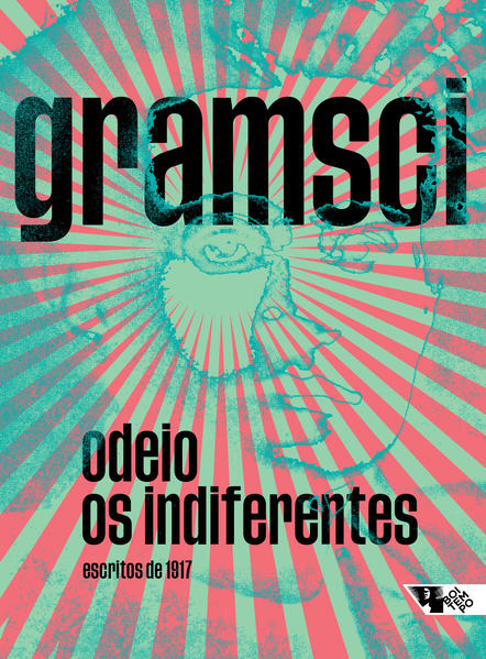 Odeio os indiferentes - Escritos de 1917, livro de Antonio Gramsci
