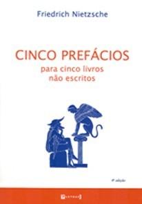 Cinco prefácios para cinco livros não escritos, livro de Friedrich Nietzsche