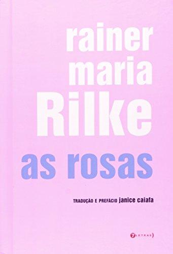 Rosas, As, livro de Rainer Maria Rilke