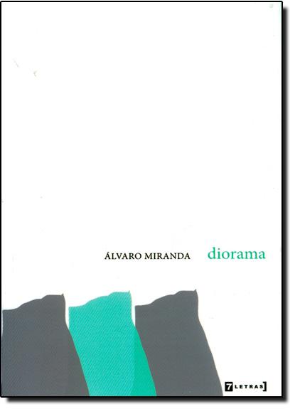 Diorama, livro de Álvaro Miranda