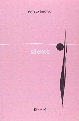 Silente, livro de Renato Tardivo