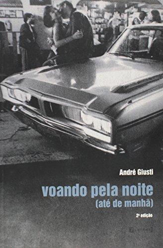 Voando Pela Noite até de Manhã, livro de Andre Giusti