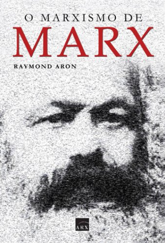 O Marxismo de Marx, livro de Raymond Aron