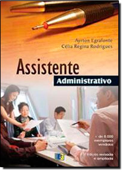 Assistente Administrativo, livro de Ayrton Egrafonte