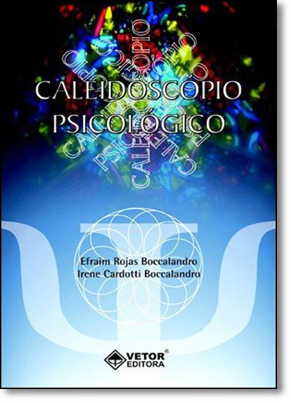 Caleidoscópio Psicológico, livro de Efraim Rojas Boccalandro