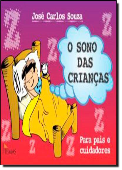 Sono das Crianças, O, livro de José Carlos Souza