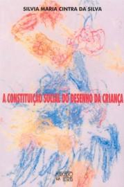 A constituição social do desenho da criança, livro de Silvia Maria Cintra da Silva