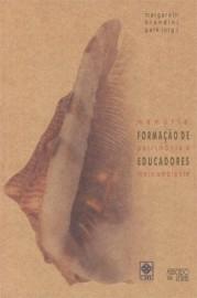 Formação de Educadores - Memórias, Patrimônio e Meio Ambiente, livro de Margareth Brandini Park (Org.)