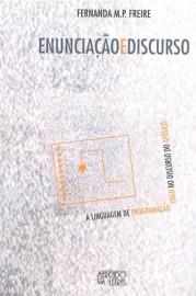 Enunciação e discurso: a linguagem de programação Logo no discurso do afásico, livro de Fernanda M. P. Freire