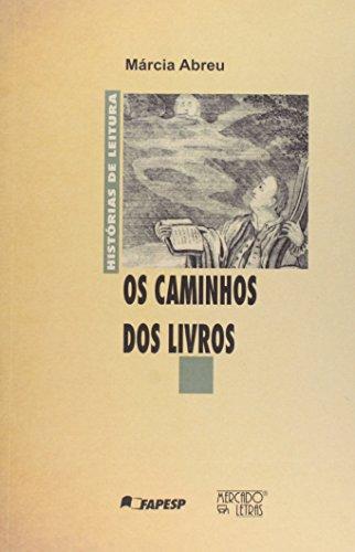 Os caminhos do livro, livro de Márcia Abreu