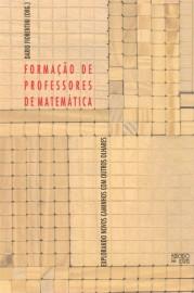 Formação de professores de matemática, livro de Dario Fiorentini (Org.)