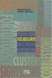 Pesquisa Sobre Vocabulário em Língua Estrangeira, livro de Matilde V.R. Scaramucci, Sandra R.B. Gattolin (Orgs.)