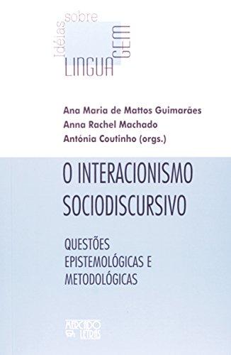 Interacionismo sociodiscursivo,O, livro de Anna R. Machado et.al.