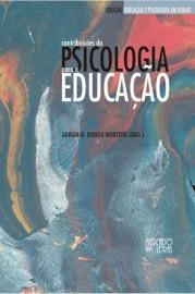Contribuições da psicologia para a educação, livro de Adrián O. Dongo Montoya (Org.)