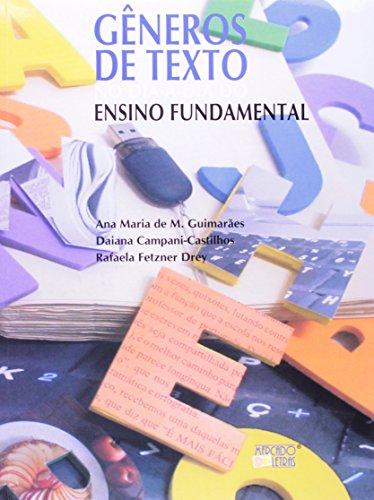 Gêneros de Texto no Dia-a-Dia do Ensino Fundamental, livro de Ana Maria de M. Guimarães, Daiana Campani-Castilhos, Rafaela Fetzner Drey