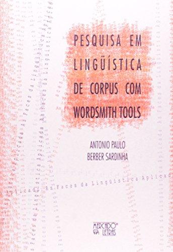 Pesquisa em Linguística de Corpus com Wordsmith Tools, livro de Tony Berber Sardinha