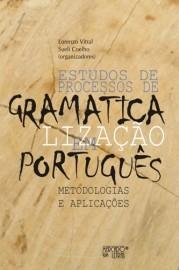 Estudos de Processos de Gramaticalização em Português - Metodologias e aplicações, livro de Lorenzo Vitral, Sueli Coelho (Orgs.)